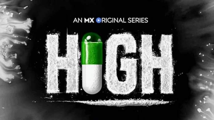 High (Mx Player) Web Series