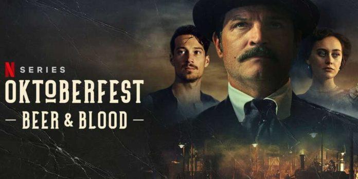 Oktoberfest : Beer And Blood Season 2 Netflix