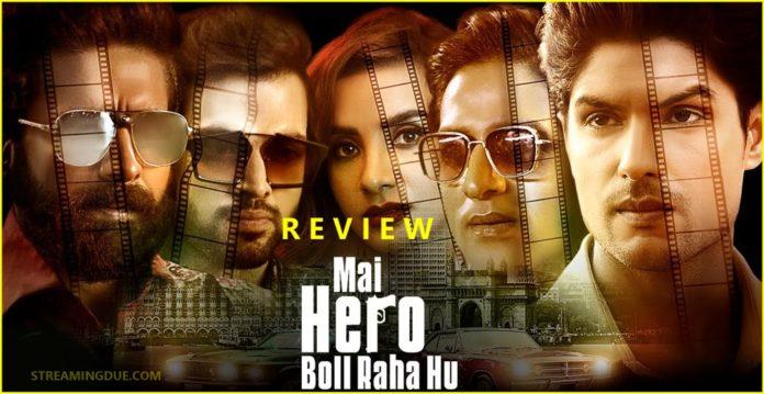 Main Hero Bol Raha Hoon Review