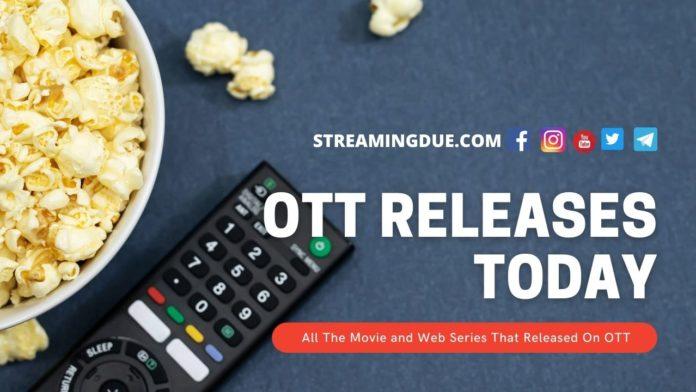 OTT Releases Today
